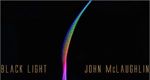 John McLaughlin «Black Light»