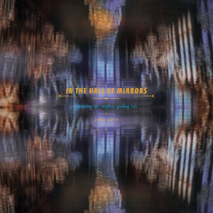 John Zorn «In The Hall Of Mirrors»