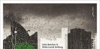 Clean Feed - John Butcher e Ståle Liavik Solberg - So Beautiful, It Starts To Rain