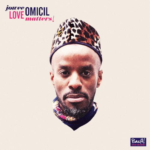 Jowee Omicil «Love Matters»