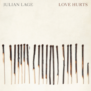Love Hurts - Julian Lage
