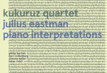 Julius Eastman Piano Interpretations - Kukuruz Quartet