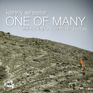 Kenny Wheeler «One Of Many»