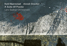 Ketil Bjørnstad & Anneli Drecker «A Suite Of Poems»