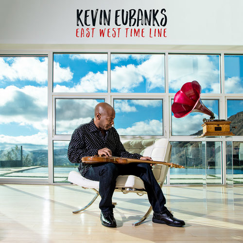 Kevin Eubanks «East West Time Line»