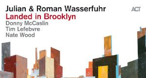 Landed In Brooklyn - Julian & Roman Wasserfuhr