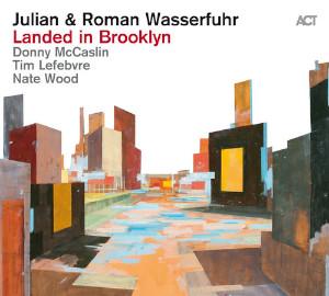 Landed In Brooklyn - Julian & Roman Wasserfuhr