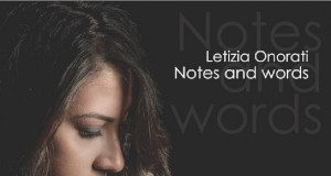 Letizia Onorati «Notes And Words»