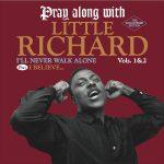 Little Richard «I'll Never Walk Alone / I Believe»