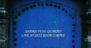 Live At Jazz Room Cortez - Satoko Fujii (Cortez Sound)