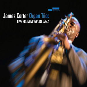 Live From Newport Jazz - James Carter