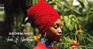 Love & Liberation - Jazzmeia Horn