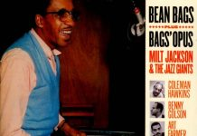 Milt Jackson & The Jazz Giants «Bean Bags+Bags Opus»