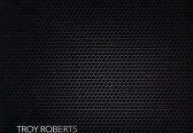 Troy Roberts «Tales & Tones»