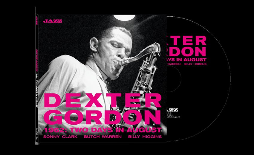 Dexter Gordon: 2 Days In August