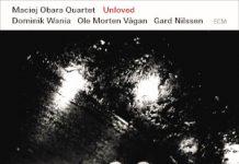 Unloved - Maciej Obara (ECM, distr. Ducale)