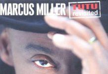 Marcus Miller «Tutu Revisited»