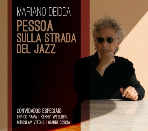 Tenco e Pessoa - Mariano Deidda «Pessoa sulla strada del jazz
