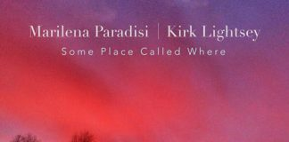 Marilena Paradisi & Kirk Lightsey «Some Place Called Where» - Voci di donne