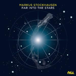 Markus Stockhausen - Far From The Sky
