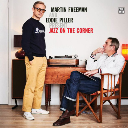Martin Freeman e Eddie Piller «Jazz On The Corner»