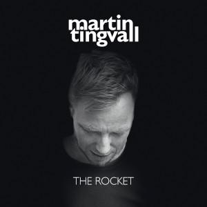 The Rocket - Martin Tingvall