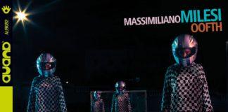 Oofth - Massimiliano Milesi