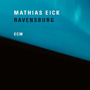 Mathias Eick «Ravensburg»