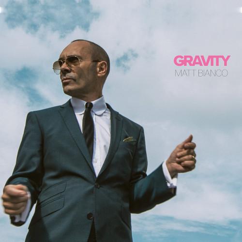 Matt Bianco «Gravity»