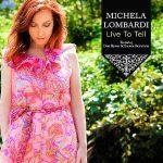 Michela Lombardi - Live To Tell