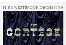 Mike Westbrook The Cortège