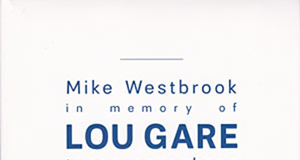 Mike Westbrook «In Memory Of Lou Gare»