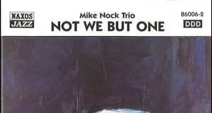 Not We But One - Mike Nock