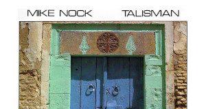 Mike Nock - Talisman