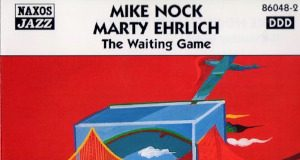 Mike Nock «The Waiting Game»