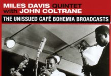 Miles Davis «The Unissued Cafe Bohemia Broadcast»