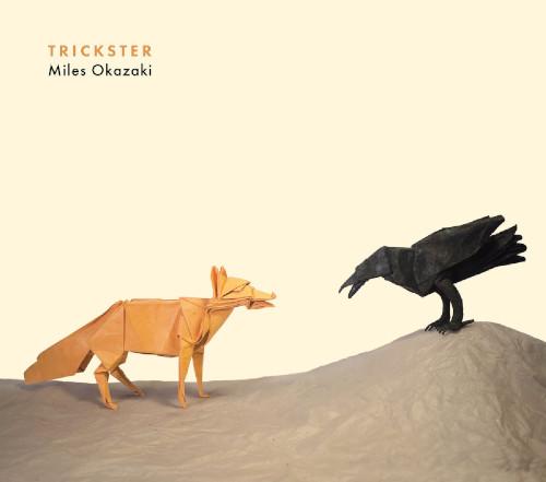 Miles Okazaki «Trickster»