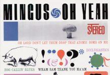 Mingus - Oh Yeah