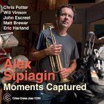 Moments Captured - Alex Sipiagin