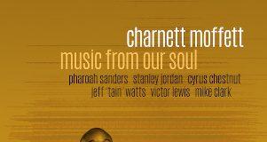 Music Of Our Soul - Charnett Moffett