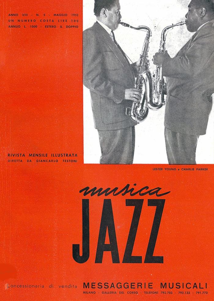Musica Jazz del maggio 1952: Lester Young e Charlie Parker
