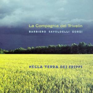 Nella terra dei Frippi - La Compagnia del Trivelin (Kutmusic)