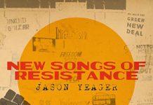 New Songs of Resistance - Jason Yaeger