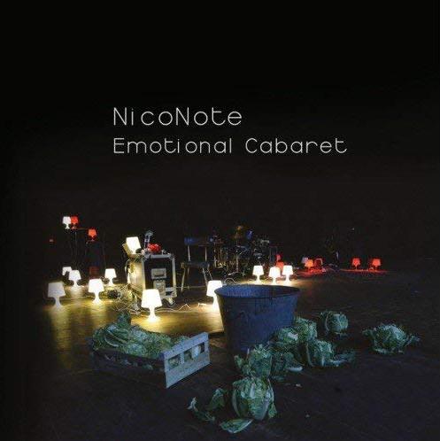 NicoNote «Emotional Cabaret» Doc Live