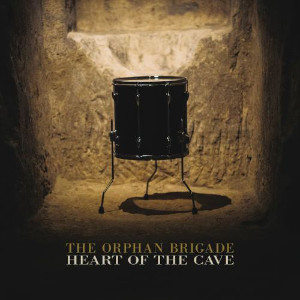 Heart of the Cave - The Orphan Brigade