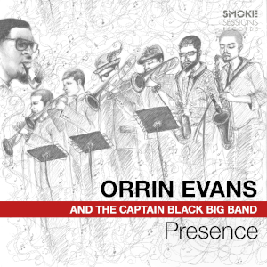Orrin Evans And The Captain Black Big Band «Presence»