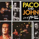 Paco De Lucia & John McLaughlin «Paco and John Live at Montreux»