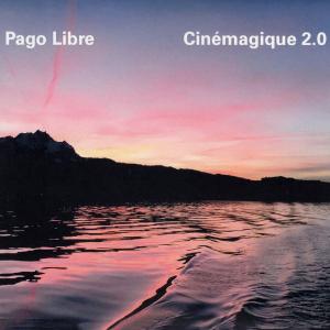 Cinémagique 2.0 - Pago Libre