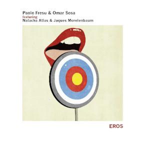 Paolo Fresu & Omar Sosa «Eros»