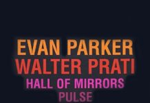 Evan Parker - Walter Prati «Hall of Mirrors / Pulse»